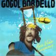 GOGOL BORDELLO / PURA VIDA CONSPIRACY