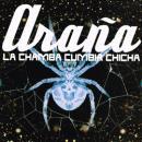 LA CHAMBA CUMBIA CHICHA / ARANA