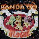BANDA UO / MOTEL