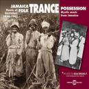 VARIOUS / JAMAICA FOLK TRANCE POSSESSION ROOTS OF RASTAFARI 1939-1961