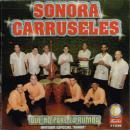 SONORA CARRUSELES / QUE NO PARE LA RUMBA