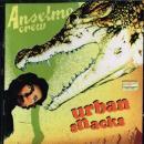ANSELMO CREW / URBAN SNACKS