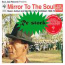 VARIOUS / MIRROR TO THE SOUL MUSIC,CULTURE AND IDENTITY IN THE CARIBBEAN 1920-72