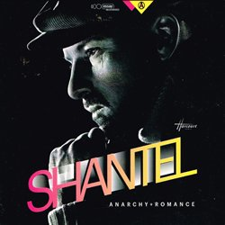 SHANTEL / ANARCHY AND ROMANCE
