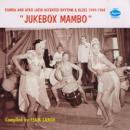 VARIOUS / JUKEBOX MAMBO RUMBA & AFRO LATIN ACCENTED RHYTHM & BLUES 1949-1960