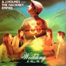 A.J. HOLMES AND HACKNEY EMPIRE / WEDDING