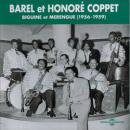 BAREL ET HONORE COPPET / BIGUINE DET MARENGUE (1956-1959)