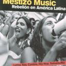 VARIOUS / MESTIZO MUSIC ~REBELION EN AMERICA LATINA~
