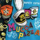 MUCCA PAZZA / SAFTY FIFTH