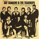 RAY CAMACHO & THE TEARDROPS / THE BEST OF