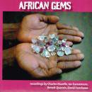 VARIOUS / AFRICAN GEMS Recorded in central Africa between 1965 and 1982