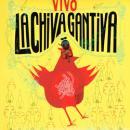 LA CHIVA GANTIVA / VIVO