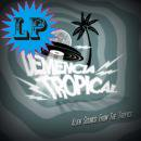 VARIOUS / DEMENCIA TROPICAL : AILEN SOUNDS FROM TROPICS