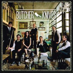 BUTCHER KNIVES / MISERY
