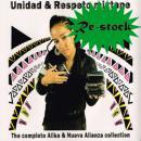 ALIKA y NUEVA ALIANZA / UNIDAD & RESPETO MIXTAPE