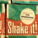 THE UPSESSIONS / SHAKE IT!