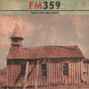 FM 359 / TRUTH, LOVE AND LIBERTY