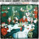 THE URBAN VOODOO MACHINE / LOVE, DRINKS & DEATH