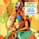 TRADISYON KA / GWO KA MUSIC OF GUADELOUPE, WEST INDIES