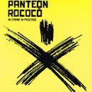 PANTEON ROCOCO / NI CARNE NI PESCADO