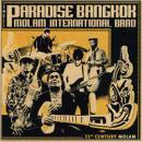THE PARADISE BANGKOK MOLAM INTERNATIONAL BAND / THE 21ST CENTURY MOLAM