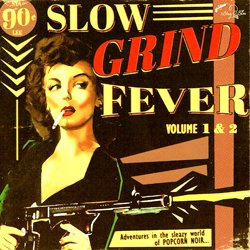 VARIOUS / SLOW GRIND FEVER VOL.1 & VOL.2