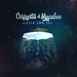 ORQUESTA EL MACABEO / LLUVIA CON SOL