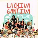 LA CHIVA GANTIVA / PELAO