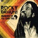 ROCKY DAWUNI / BRANCHES OF THE SAME TREE