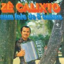 ZE CALIXTO / NUM FOLE DE 8 BAIXOS