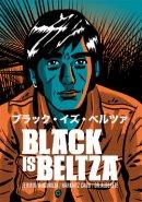 FERMIN MUGURUZA,HARKAITZ CANO,DR ALDERETE / BLACK IS BELTZA