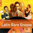 VARIOUS / THE ROUGH GUIDE TO LATIN RARE GROOVE