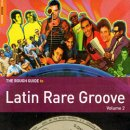 VARIOUS / THE ROUGH GUIDE TO LATIN RARE GROOVE VOLUME 2
