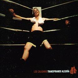 LOS CALIGARIS / TRANSPIRANDO ALEGRIA