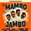 LOS MAMBO JAMBO / MAMBO JAMBO