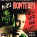 MARCEL BONTEMPI / WITCHES SPIDERS FROGS & HOLES