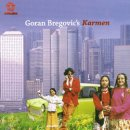 GORAN BREGOVIC / KARMEN