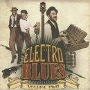 VARIOUS / ELECTRO BLUES VOLUME TWO