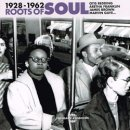 VARIOUS / ROOTS OF SOUL 1928-1962