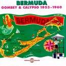 VARIOUS / BERMUDA GOMBEY & CALYPSO 1953-1960