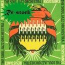 THE SOULJAZZ ORCHESTRA / RESISTANCE