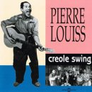PIERRE LOUISS / CREOLE SWING
