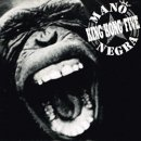 MANO NEGRA / KING KONG FIVE