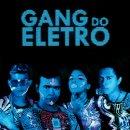 GANG DO ELETRO / GANG DO ELETRO