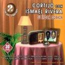 CORTIJO CON ISMAEL RIVERA / SU EPOCA DORADA