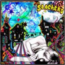THE SLACKERS / THE SLACKERS