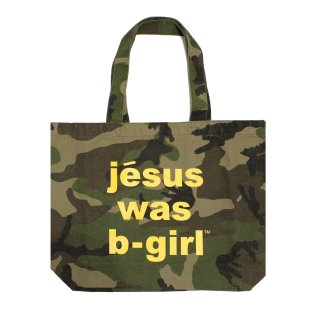 Jesus was B-girl Tote bag