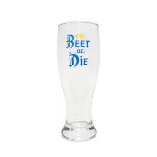 Beer or Die Glas