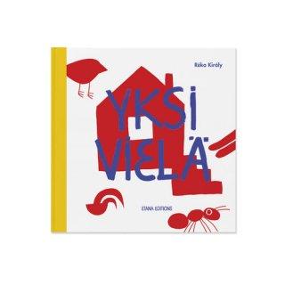 Yksi vielä/  Réka Király / Etana Editions / フィンランド語 / 絵本