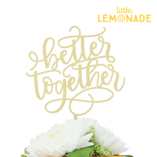 【Alexis Mattox Design】Better Together 木製 ケーキトッパー ベタートゥゲザー ゴールドコート 【Gold ブライダル ウェディング 結婚式】 (CT31)